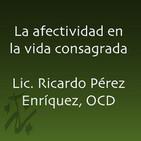 Afectividad - Ricardo Pérez Enríquez, OCD