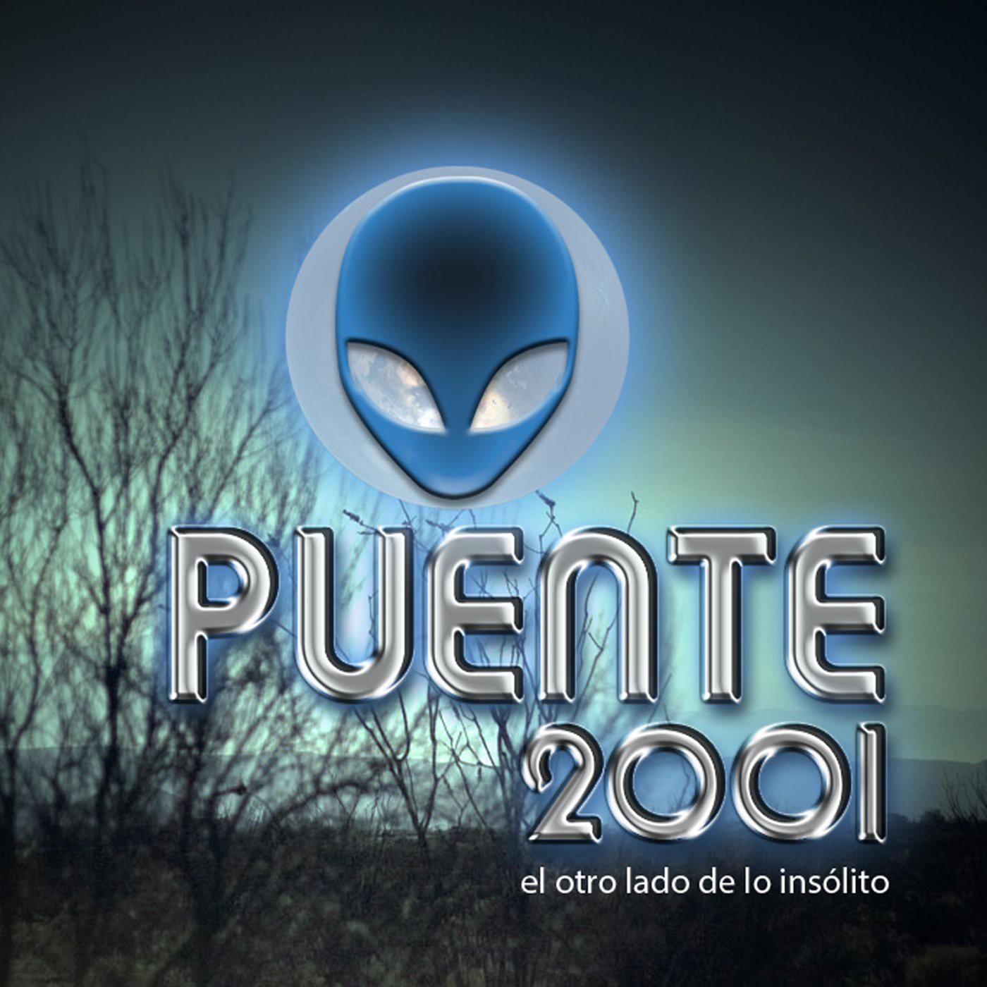<![CDATA[Podcast Puente 2001 (el otro lado de lo insólito)]]>
