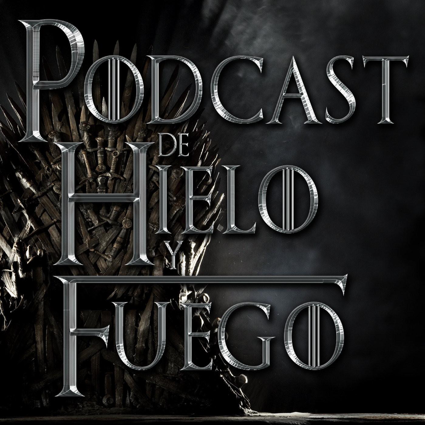 <![CDATA[Podcast de Hielo y Fuego]]>