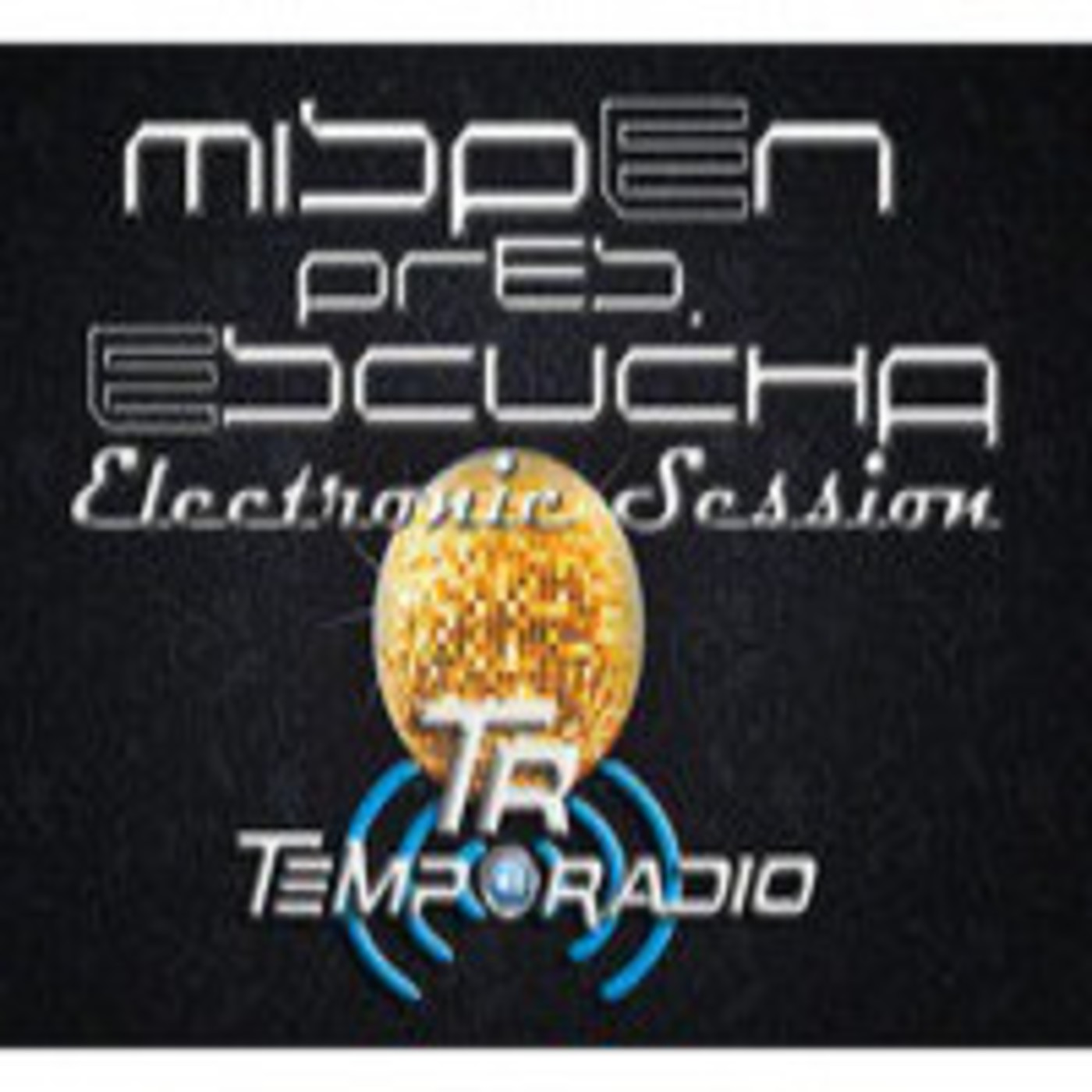 <![CDATA[Podcast Escucha - Electronic Sessions]]>