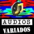 Audios variados