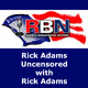 Rick Adams Uncensored w/ Rick Adams – April 21, 2018 Hour 1