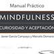 Body Scan - Práctica Mindfulness Javier García Campayo