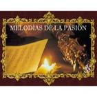 Podcast MELODÍAS DE LA PASIÓN