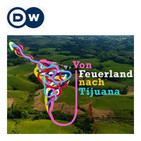 Von Feuerland nach Tijuana | Audiopodcast | Deutsc