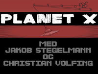 Planet X Afsnit 3: Adventures of the Masked Phantom