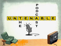 The Untenable Podcast, A Very Special Episode 128: Fear and Loathing in the USA