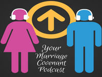 YMC 001: Introductory Episode for the Your Marriage Covenant Podcast