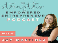20: Using Your Strengths to Go From Limiting Beliefs to Empowering, Positive Beliefs