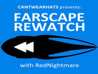 Farscape Rewatch Episode 86 – We're So Screwed, Part 2: Hot To Katratzi