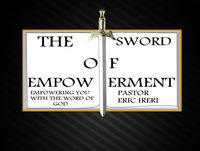 The Sword of Empowerment Episode 26-Biblical Covenants:Part 10-Davidic Covenant