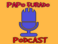 Papo Furado Podcast #12 - Bagulhos Sinistros