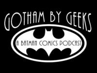 Gotham by Geeks ep 69 The Return Tim Drake