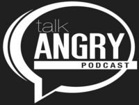 Talk Angry - Season 5 Episode 8