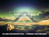 Dreamer - MAXIMUM radioshow #36