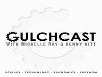 GulchCast w/ Michelle Ray & Kenny Hitt - 04-24-17