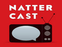 NatterCast Podcast 229 - Game of Thrones 7x05: Eastwatch