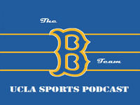 The B-Team UCLA Sports Podcast - 12.14.17