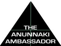THE ANUNNAKI AMBASSADOR Episode 001 Hosted by New Dayve