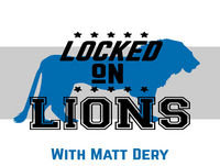 LOCKED ON LIONS VOL 254. SEPT 13. Dery discusses gross fan incident and #Lions with good shot Mon night.