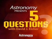 5 Questions with David J. Eicher: Episode 13 - Robert Williams