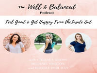Episode #26: Real Food + Real Talk with Kelsey Preciado of @littlebitsof realfood
