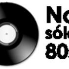No sólo 80s - Programa 100: Especial Pablo Perea y La Trampa