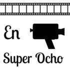 En Super Ocho Podcast