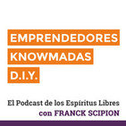 Podcast Emprendedores Knowmadas D.I.Y