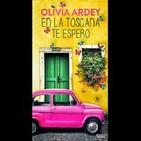 En la Toscana te espero de Olivia Árdey