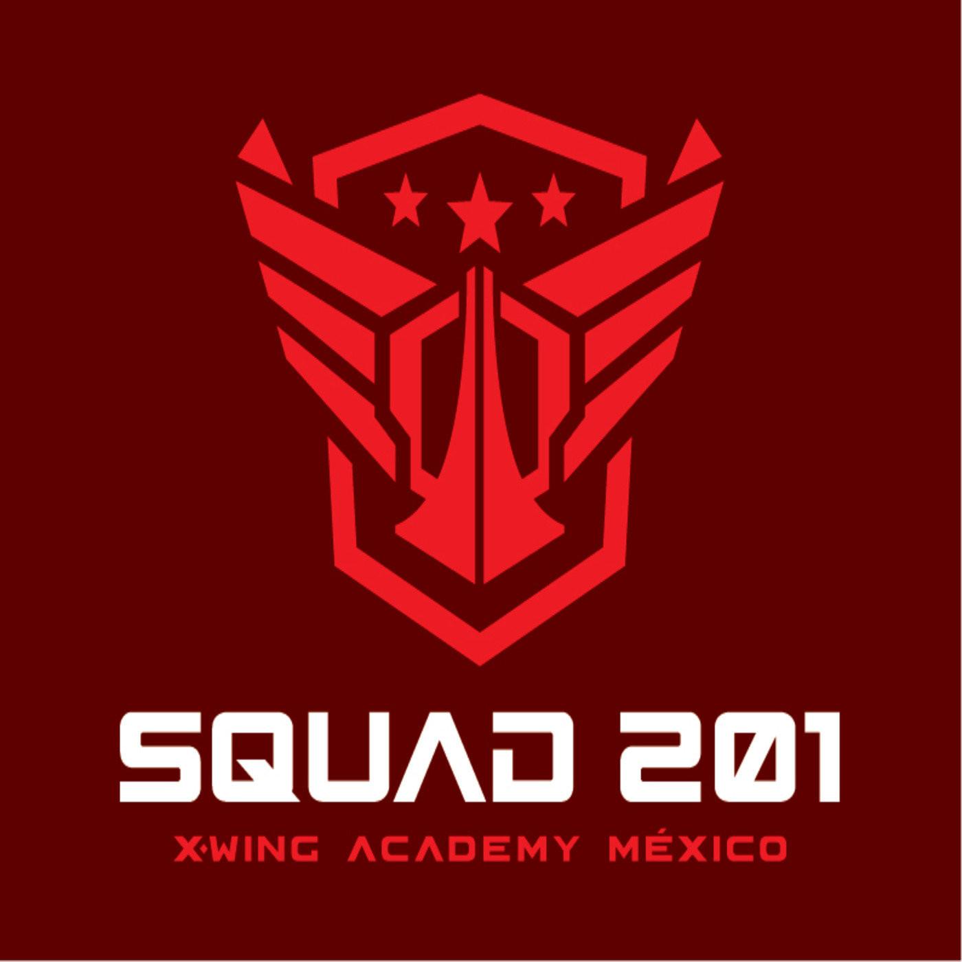 <![CDATA[Squad 201: X-Wing Academy México]]>