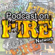 Podcast On Fire 243: Melodrama Season – Funeral March & Always On My Mind