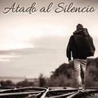 Atado al silencio