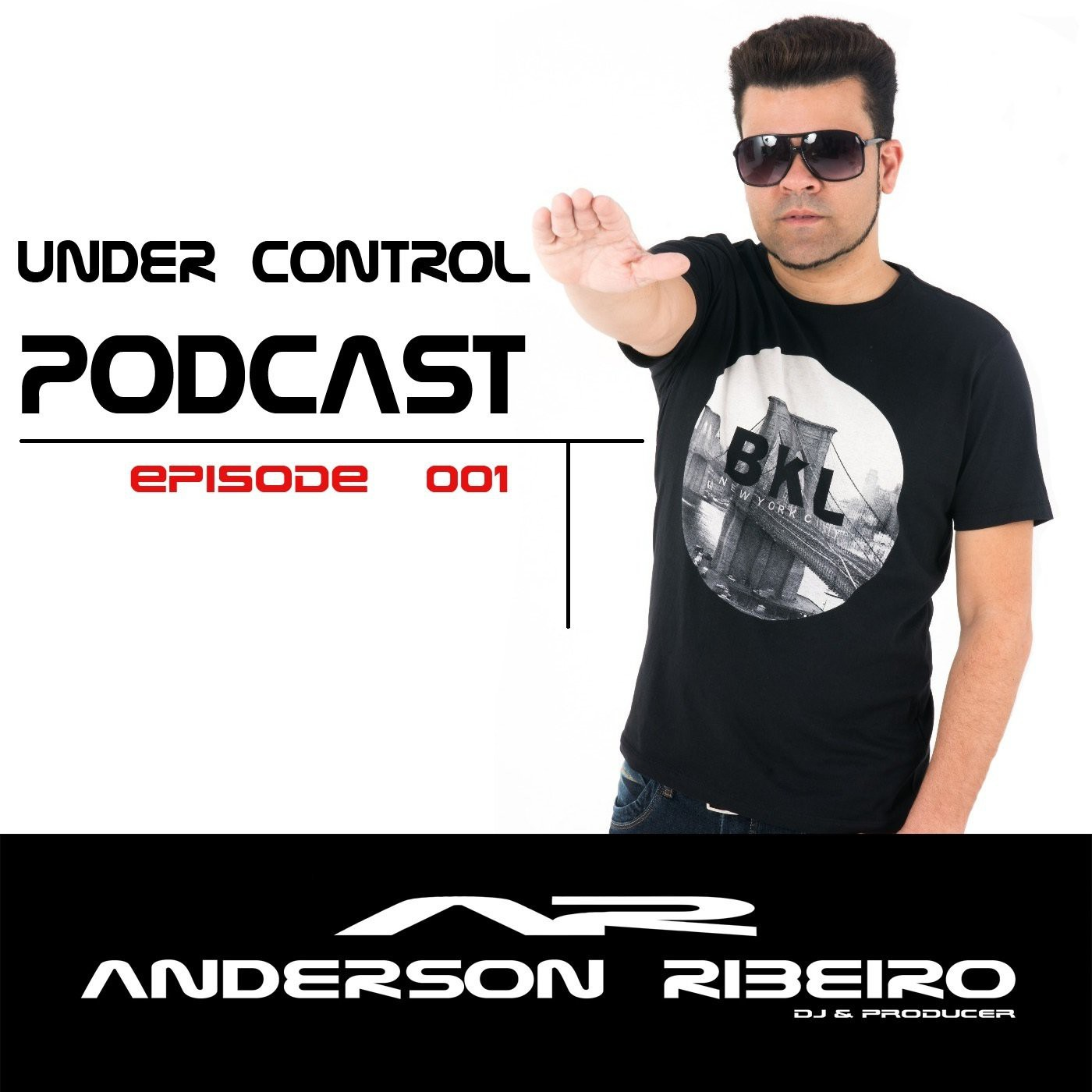 <![CDATA[Under Control @ Podcast ( Episode 001 )by Anderson]]>