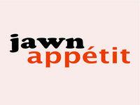 Jawn Appetit - Episode 79 - Friday Saturday Sunday
