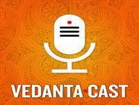 Vedanta Cast #37 - Onde entra o amor nos relacionamentos? (Astrologia)