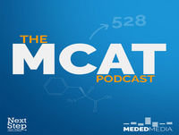 56: The Anatomy of an MCAT Question and How to Break it Down