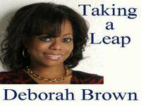 Deborah Brown - Leap Into Life