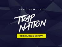 Trap Nation Episode 048