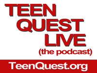 0008 Teen Quest Live Podcast - How to Build Great Relationships