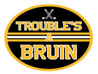 Trouble's A Bruin Podcast Episode 12: Bruins vs Habs & A Professional Hockey Player Joins Us!