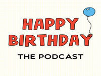 Episode 14: The Birthday Come-Down