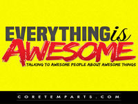 Everything is Awesome Episode 107 – Forever (with Alex Schumacher)