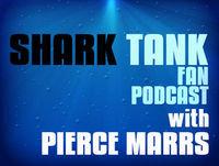 Shark Tank Fan Podcast #151