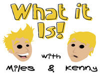 #122: Scoping And Scooping Girls - What it Is! With Miles & Kenny