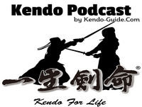 Podcast 63: Good Kendo, Bad Kendo Part II