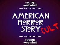 American Horror Story: CULT || Episode 07 - Recap Rewind