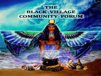 "THIS IS THE ""BLACKVILLAGE"" CONSCIOUS COMMUNITY PODCAST RECAP & ALERT! ! !"