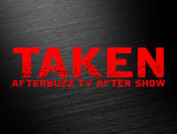 Taken S:1 | Gone E:9 | AfterBuzz TV AfterShow