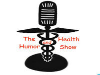 The Health and Humor Show 02-25-18